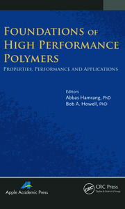 Foundations of High Performance Polymers: Properties, Performance and Applications