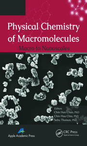 Physical Chemistry of Macromolecules: Macro to Nanoscales