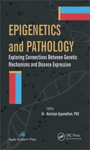 Epigenetics and Pathology: Exploring Connections Between Genetic Mechanisms and Disease Expression