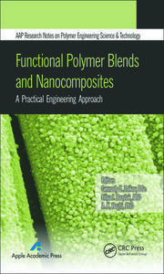 Functional Polymer Blends and Nanocomposites: A Practical Engineering Approach