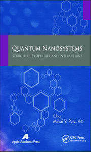 Quantum Nanosystems: Structure, Properties, and Interactions