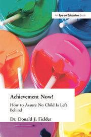 Achievement Now! - 1st Edition book cover