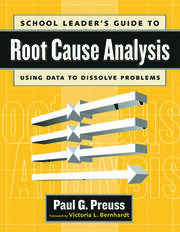 School Leader's Guide to Root Cause Analysis - 1st Edition book cover