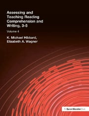 Assessing and Teaching Reading Composition and Writing, 3-5, Vol. 4 - 1st Edition book cover