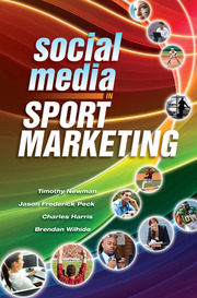 Social Media in Sport Marketing - 1st Edition book cover