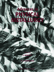 Advances in Physical Metallurgy - 1st Edition book cover