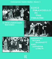 Luigi Pirandello in the Theatre - 1st Edition book cover