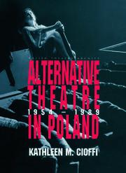 Alternative Theatre in Poland - 1st Edition book cover