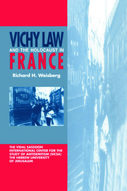 Vichy Law and the Holocaust in France - 1st Edition book cover