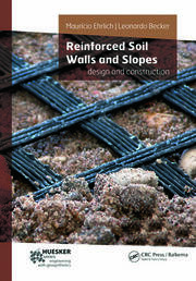 Reinforced Soil Walls and Slopes: Design and Construction
