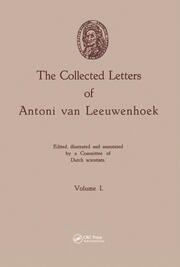 The Collected Letters of Antoni van Leeuwenhoek, Volume 1