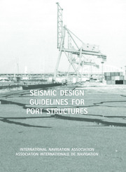 Seismic Design Guidelines for Port Structures - 1st Edition book cover