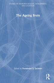 The Ageing Brain - 1st Edition book cover