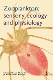 Zooplankton: Sensory Ecology and Physiology