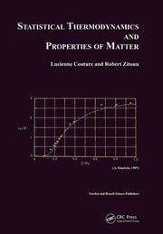 Statistical Thermodynamics and Properties of Matter