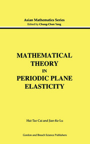 Mathematical Theory in Periodic Plane Elasticity - 1st Edition book cover