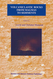 Volcaniclastic Rocks, from Magmas to Sediments - 1st Edition book cover