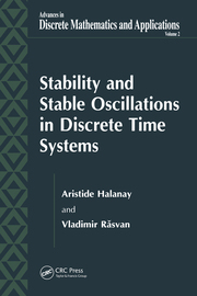Stability and Stable Oscillations in Discrete Time Systems