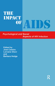 The Impact of AIDS: Psychological and Social Aspects of HIV Infection