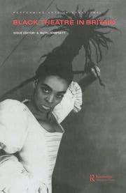 Black Theatre in Britain - 1st Edition book cover
