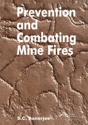 Prevention and Combating Mine Fires - 1st Edition book cover