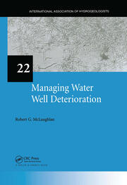 Managing Water Well Deterioration - 1st Edition book cover