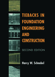 Tiebacks in Foundation Engineering and Construction - 1st Edition book cover