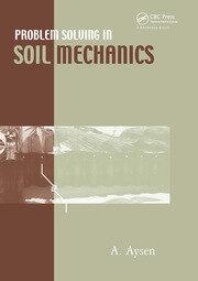 Problem Solving in Soil Mechanics