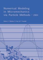 Numerical Modeling in Micromechanics via Particle Methods - 2004: Proceedings of the 2nd International PFC Symposium, Kyoto, Japan, 28-29 October 2004