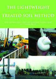 The Lightweight Treated Soil Method - 1st Edition book cover