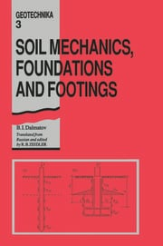 Soil Mechanics, Footings and Foundations - 1st Edition book cover
