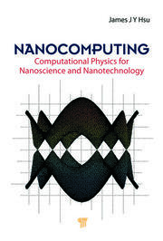 Nanocomputing: Computational Physics for Nanoscience and Nanotechnology