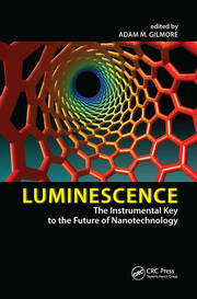Luminescence: The Instrumental Key to the Future of Nanotechnology