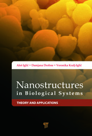 Nanostructures in Biological Systems: Theory and Applications