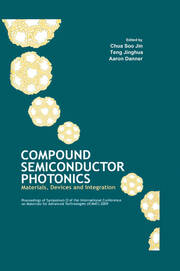 Compound Semiconductor Photonics: Materials, Devices and Integration