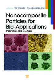 Nanocomposite Particles for Bio-Applications: Materials and Bio-Interfaces