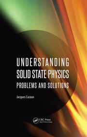 Understanding Solid State Physics: Problems and Solutions
