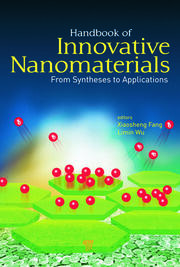 Handbook of Innovative Nanomaterials: From Syntheses to Applications