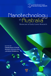Nanotechnology in Australia: Showcase of Early Career Research