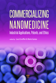 Commercializing Nanomedicine - 1st Edition book cover