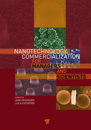 Nanotechnology Commercialization for Managers and Scientists