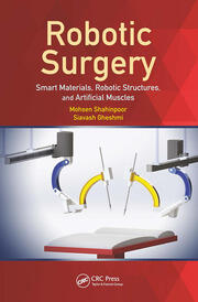 Robotic Surgery: Smart Materials, Robotic Structures, and Artificial Muscles