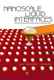 Nanoscale Liquid Interfaces: Wetting, Patterning and Force Microscopy at the Molecular Scale