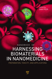 Handbook of Harnessing Biomaterials in Nanomedicine: Preparation, Toxicity, and Applications