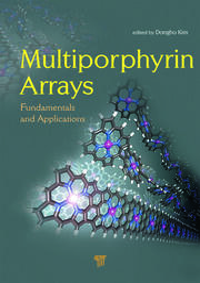 Multiporphyrin Arrays: Fundamentals and Applications
