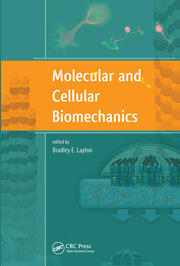 Molecular and Cellular Biomechanics