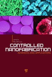 Controlled Nanofabrication: Advances and Applications