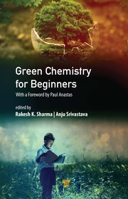 Green Chemistry for Beginners - 1st Edition book cover