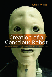 Creation of a Conscious Robot: Mirror Image Cognition and Self-Awareness