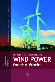 Wind Power for the World: The Rise of Modern Wind Energy